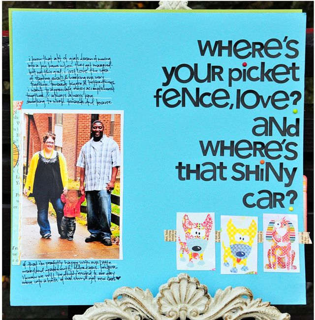 WHERE'S YOUR PICKET FENCE LOVE?