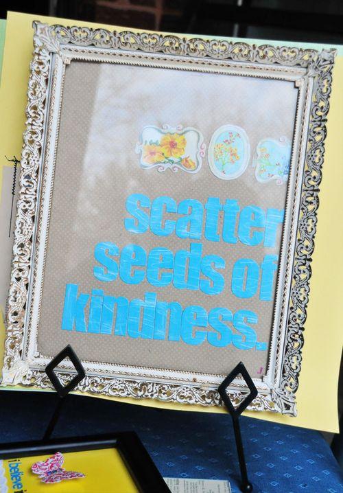 Scatter seeds of kindness